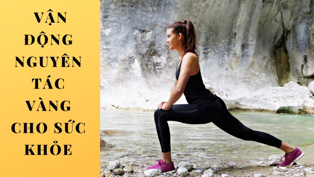 vận động nguyên tắc đầu tiền giúp bạn giảm cân nhanh chóng